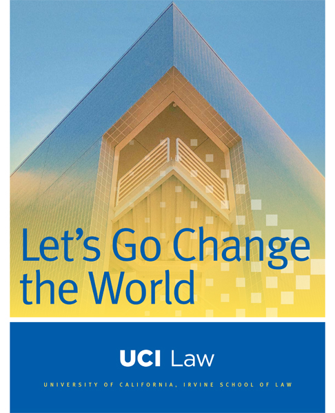 UCI Law Viewbook